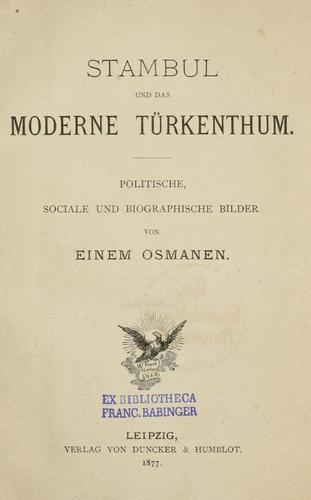 Stambul und das moderne Türkenthum.