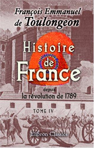 Download Histoire de France depuis la révolution de 1789