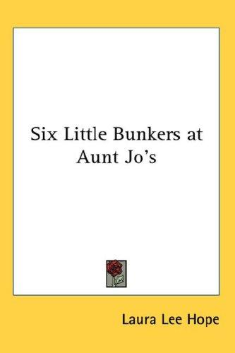 Download Six Little Bunkers at Aunt Jo's
