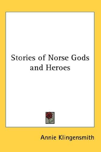 Download Stories of Norse Gods and Heroes