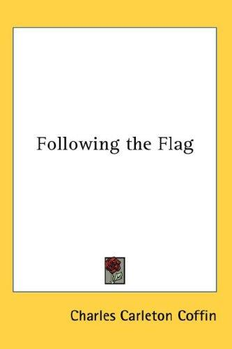Download Following the Flag