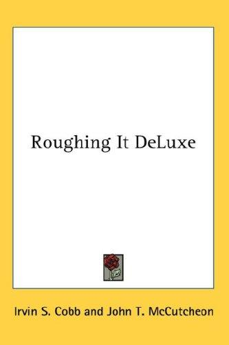 Download Roughing It DeLuxe