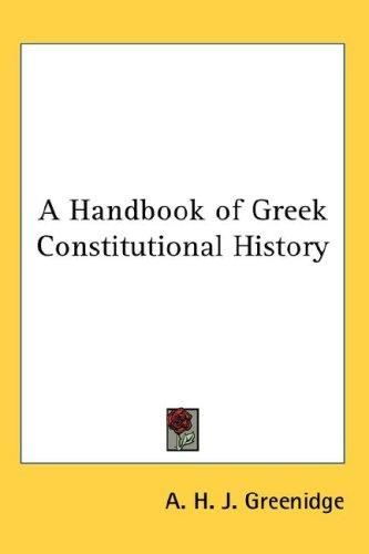 Download A Handbook of Greek Constitutional History