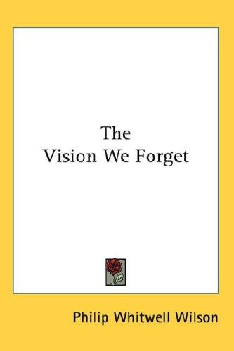 Download The Vision We Forget