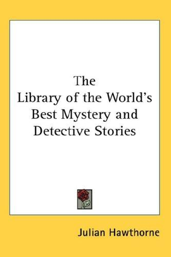 Download The Library of the World's Best Mystery and Detective Stories