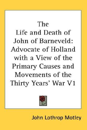 Download The Life and Death of John of Barneveld