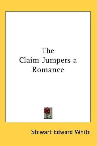 The Claim Jumpers a Romance