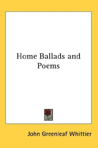 Download Home Ballads and Poems