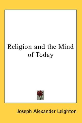 Download Religion and the Mind of Today
