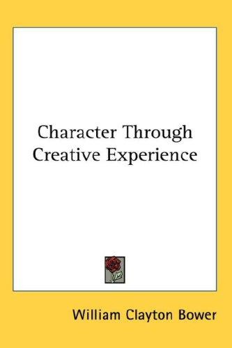 Download Character Through Creative Experience