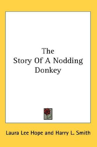 Download The Story Of A Nodding Donkey