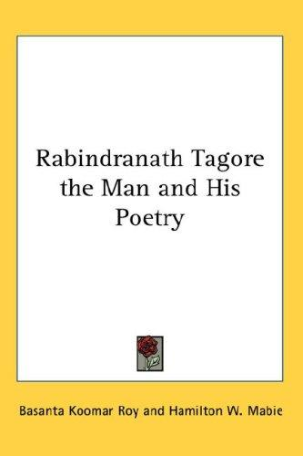 Download Rabindranath Tagore the Man and His Poetry