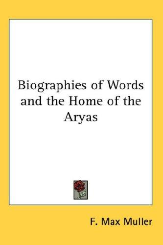 Download Biographies of Words and the Home of the Aryas