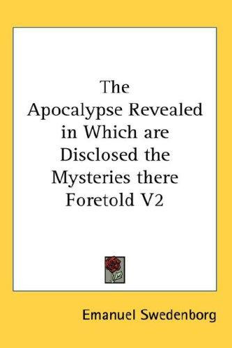 Download The Apocalypse Revealed in Which are Disclosed the Mysteries there Foretold V2