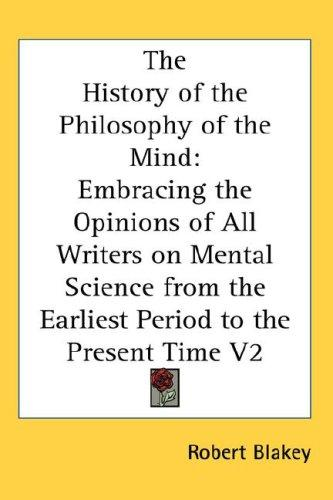 The History of the Philosophy of the Mind