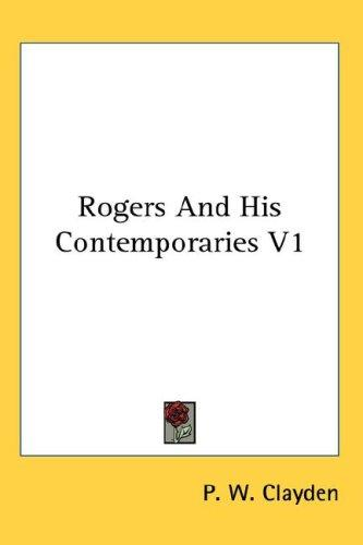 Rogers And His Contemporaries V1