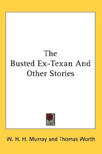 Download The Busted Ex-Texan And Other Stories