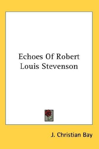 Download Echoes Of Robert Louis Stevenson