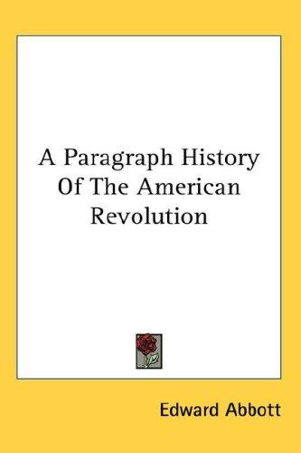 Download A Paragraph History Of The American Revolution
