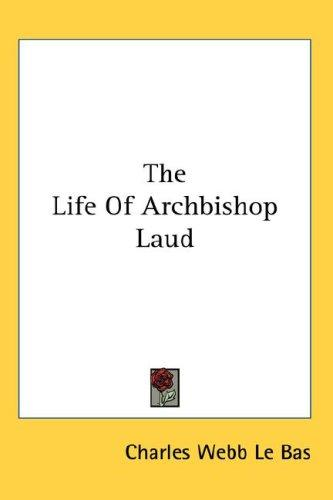 The Life Of Archbishop Laud