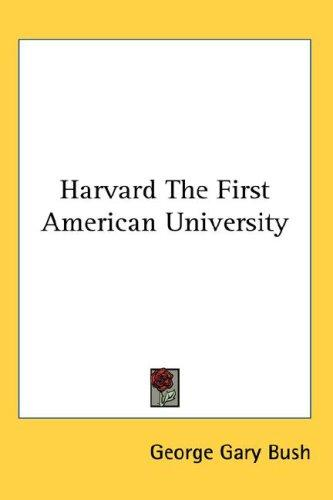 Download Harvard The First American University