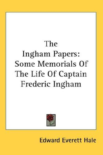 The Ingham Papers