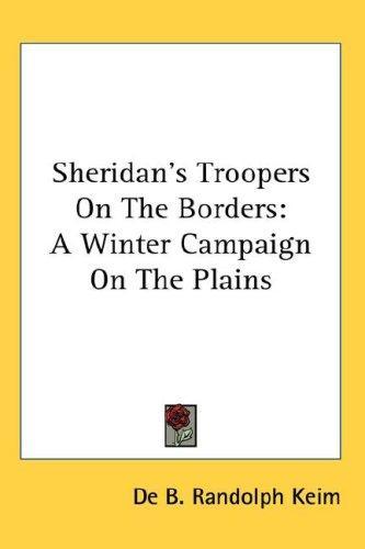 Sheridan's Troopers On The Borders