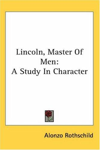 Download Lincoln, Master Of Men