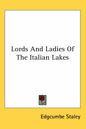 Lords And Ladies Of The Italian Lakes