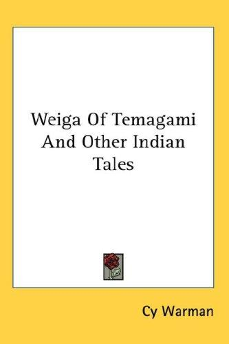 Download Weiga Of Temagami And Other Indian Tales