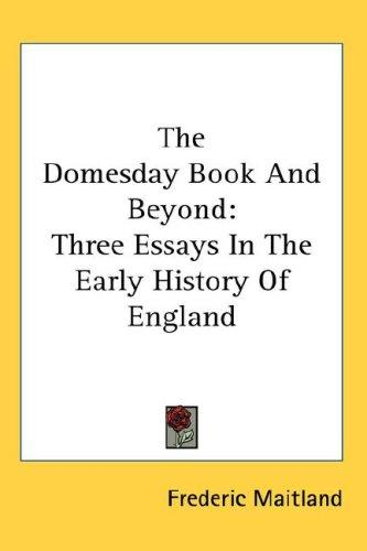 The Domesday Book And Beyond