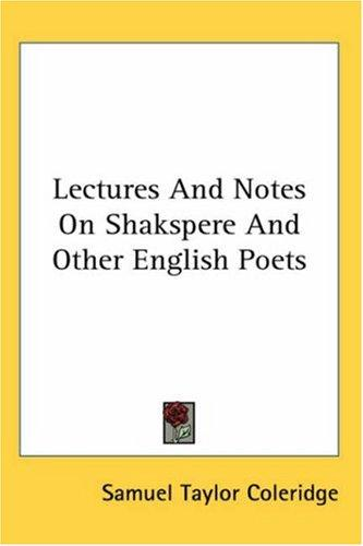 Download Lectures And Notes On Shakspere And Other English Poets
