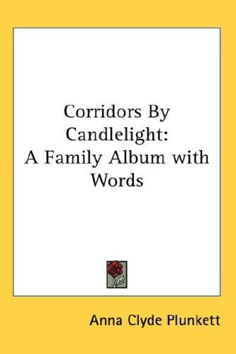 Corridors By Candlelight