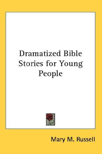 Download Dramatized Bible Stories for Young People