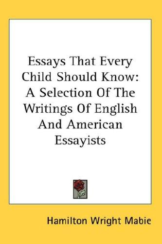 Download Essays That Every Child Should Know