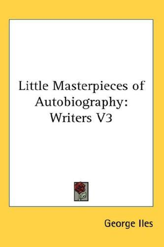 Download Little Masterpieces of Autobiography