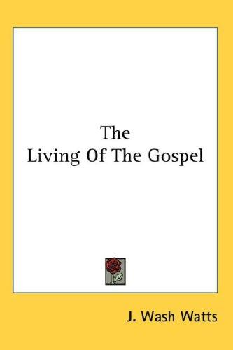Download The Living Of The Gospel