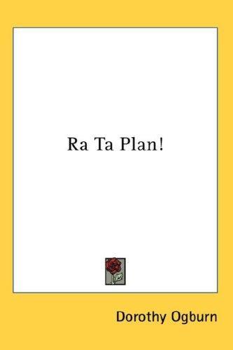 Ra Ta Plan!