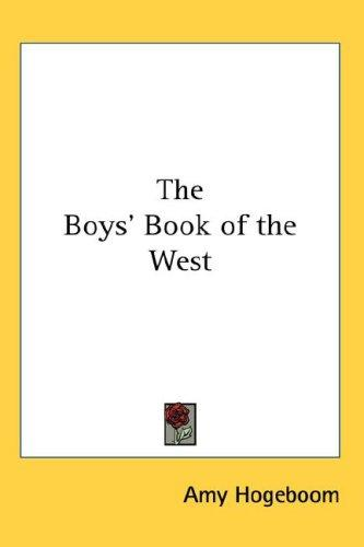 The Boys' Book of the West