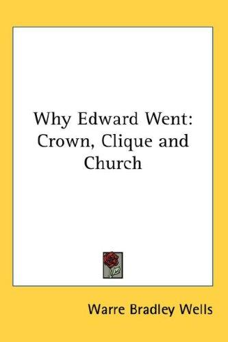 Download Why Edward Went