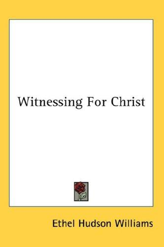Download Witnessing For Christ