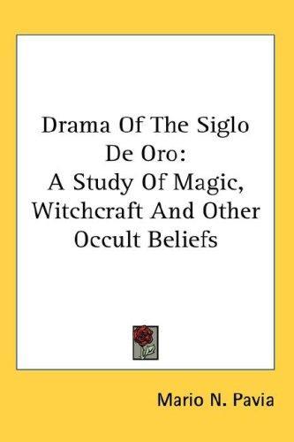 Drama Of The Siglo De Oro