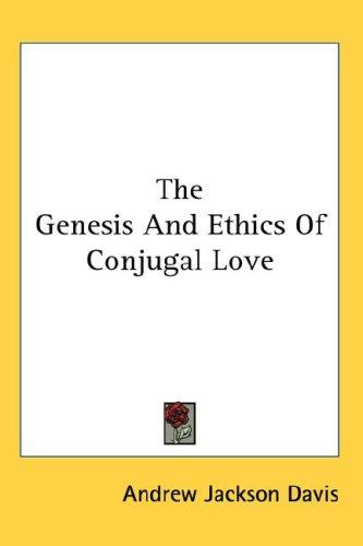 Download The Genesis And Ethics Of Conjugal Love