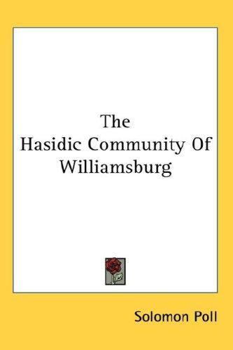 The Hasidic Community Of Williamsburg