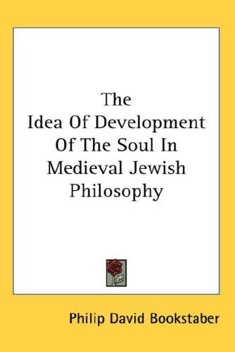 The Idea Of Development Of The Soul In Medieval Jewish Philosophy