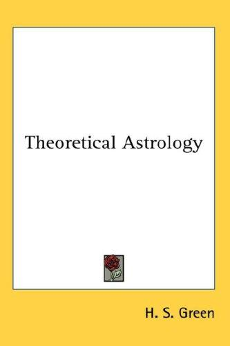 Download Theoretical Astrology
