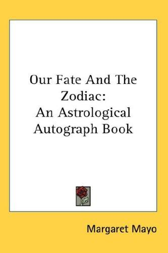 Download Our Fate And The Zodiac