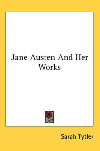 Download Jane Austen And Her Works