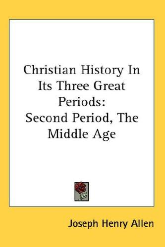 Download Christian History In Its Three Great Periods