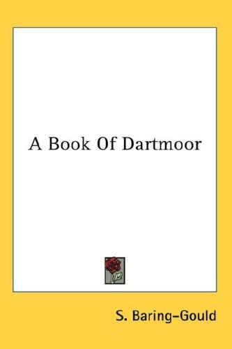A Book Of Dartmoor
